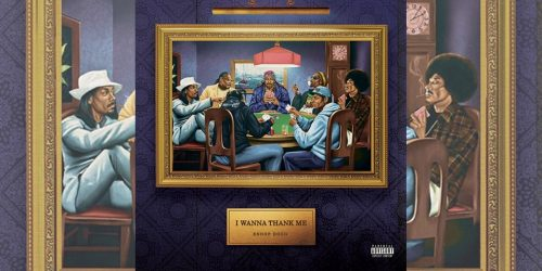 Vuelven Snoop Dogg y el sonido West Coast con 'I Wanna Thank Me'
