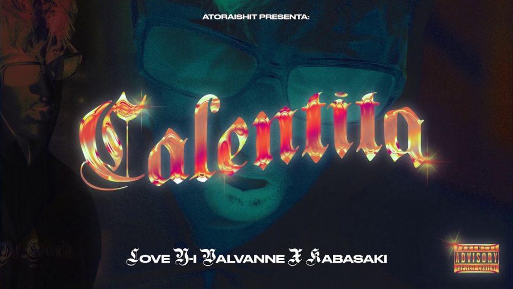 Love Y-i Valvanne y Kabasaki revientan las pistas de baile con 'CALENTITA'