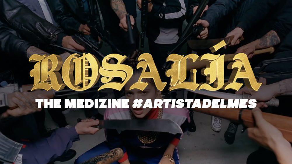 De España al mundo con Rosalía, nuestra primera #ArtistadelMes (Sept'19)