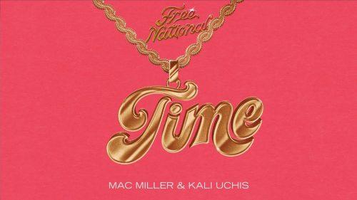 Free Nationals lanzan vídeo de 'Time' con Mac Miller y Kali Uchis