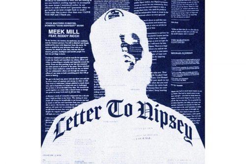 Meek Mill y Roddy Ricch recuerdan a Nipsey Hussle en 'Letter To Nipsey'