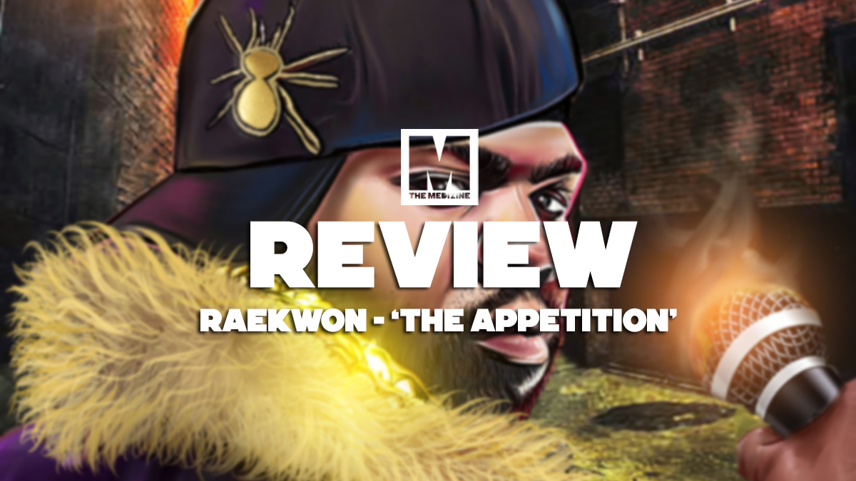 Analizamos 'The Appetition', el nuevo EP de Raekwon