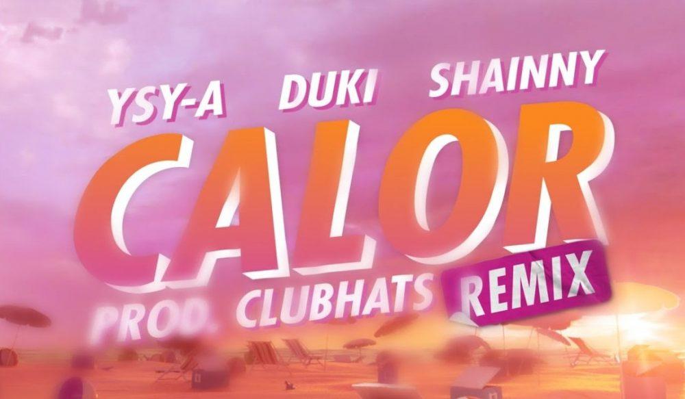 Ysy A sube la temperatura en el remix de 'Calor' junto a Shainny y Duki
