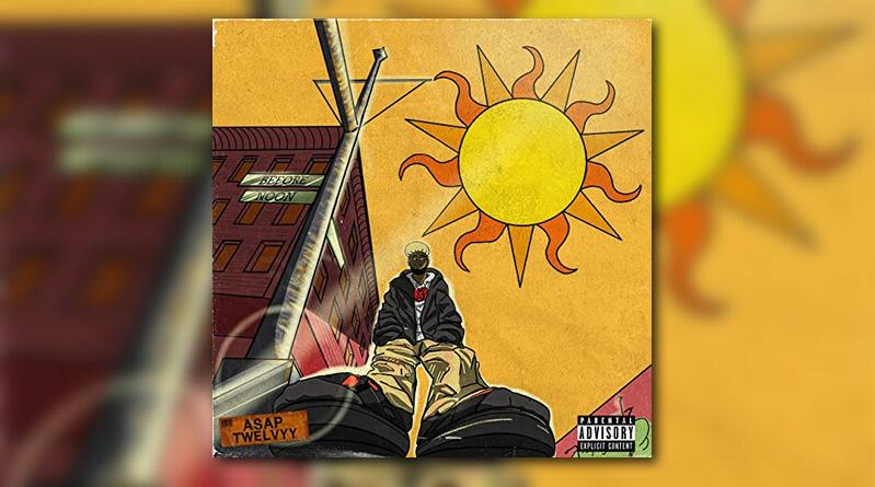 A$AP Twelvyy lanza su segundo álbum de estudio 'Before Noon'