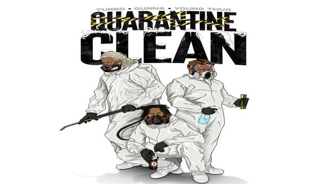Young Thug, Gunna y Turbo pasan la cuarentena con 'Quarantine Clean'