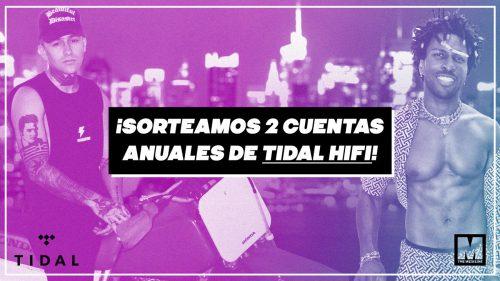 ¡SORTEAMOS 2 CUENTAS ANUALES DE TIDAL HIFI!