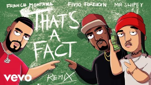 French Montana lanza el remix de «That's A Fact» con Fivio Foreign