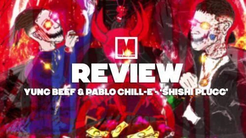 Yung Beef y Pablo Chill-E, 'Shishi Plugg': el trap era esto