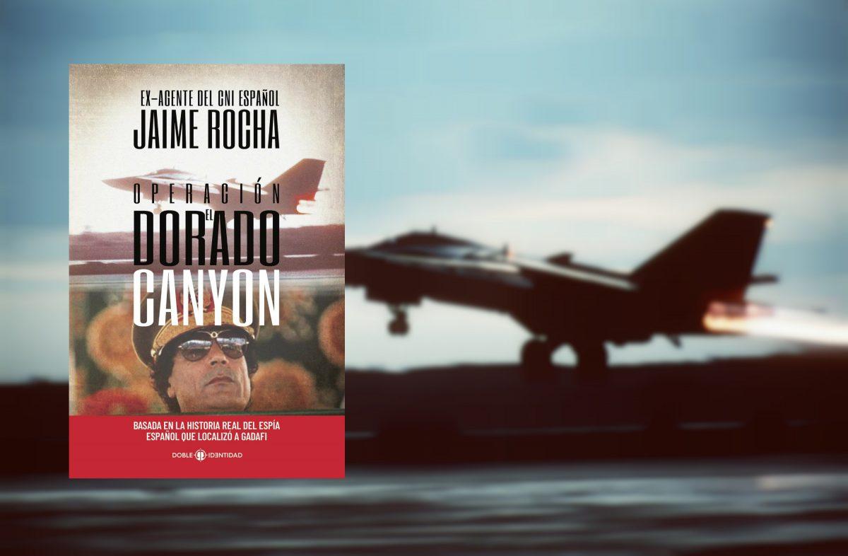 «Operación El Dorado Canyon»: el espía del CNI que encontró a Gadafi