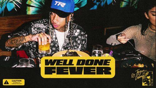 Tyga lanza 'Well Done Fever', la última entrega de su serie de mixtapes