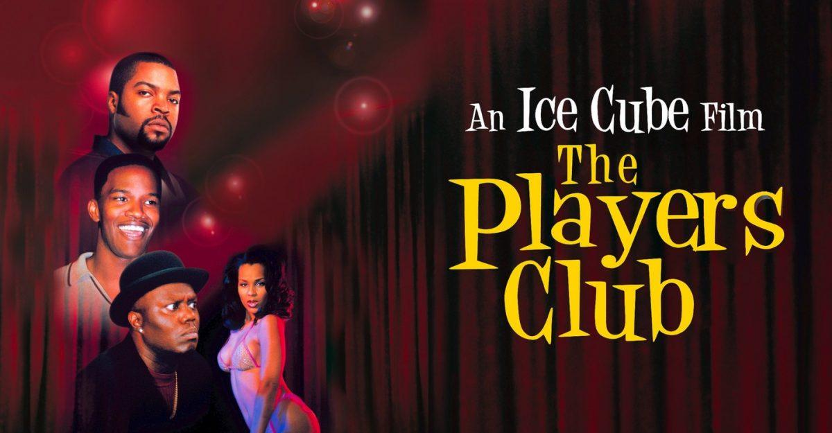 """¿Quién se acuerda de """"The Players Club"""" de Ice Cube?"""
