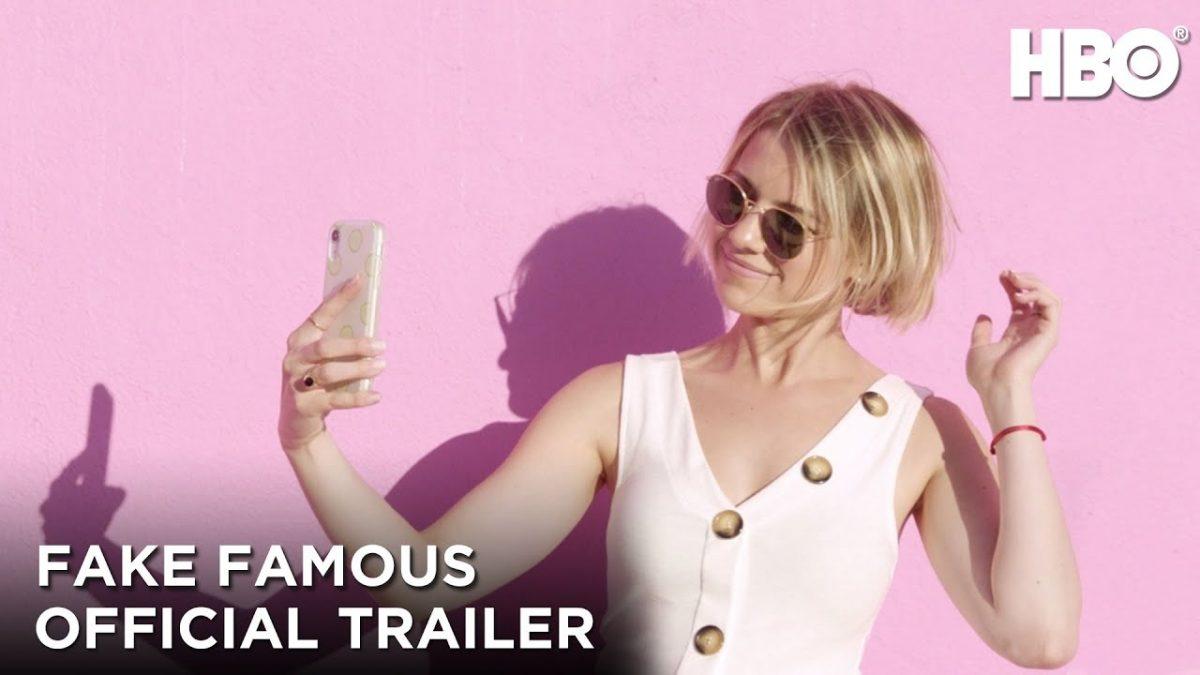 «Fake Famous» de HBO, ¿son los influencers en realidad una estafa?