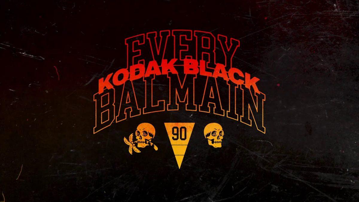 'Every Balmain' es el segundo single de Kodak Black fuera de prisión