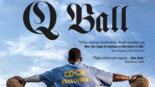 «Q Ball»: amar el baloncesto desde la prisión de San Quintín