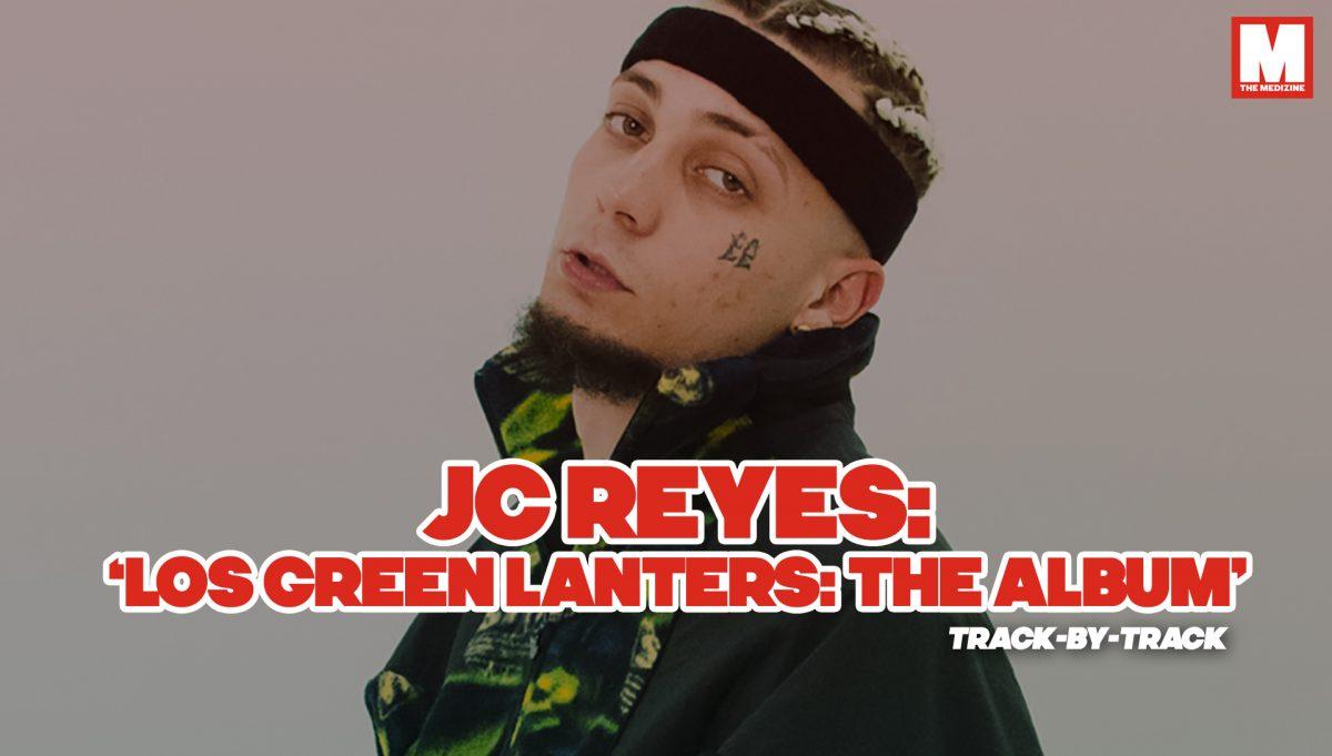 Analizando tema a tema 'Los Green Lanters: The Album' junto a JC Reyes