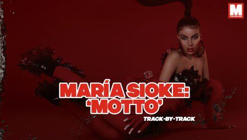 María Sioke repasa tema a tema 'Motto', su primer álbum