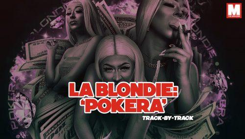 La Blondie repasa tema a tema 'Pokera', su último disco