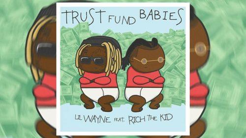 Lil Wayne y Rich The Kid lanzan la mixtape 'Trust Fund Babies'
